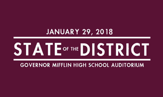 State of the District January 29, 2018