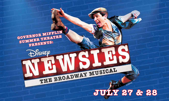 Governor Mifflin Summer Theatre presents Newsies