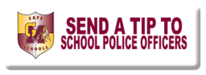 SEND A TIP TO SCHOOL POLICE OFFICERS