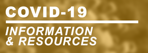 COVID-19 INFORMATION & RESOURCES